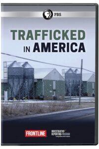 Trafficked in America