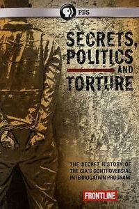 Secrets, Politics and Torture